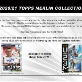 2020-21 Topps UEFA Champions League Merlin Chrome Soccer Hobby Box